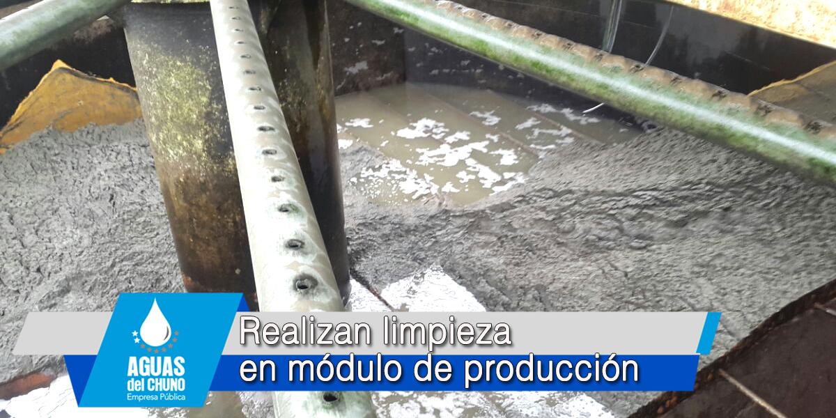 Realizan limpieza en módulo de producción