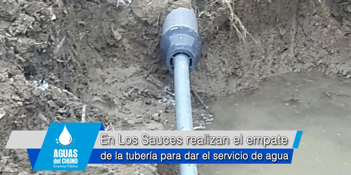 En Los Sauces realizan el empate de la tubería para dar el servicio de agua