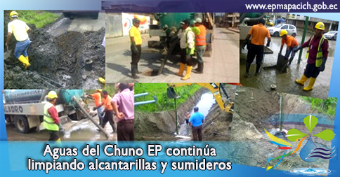 Aguas del Chuno EP continúa limpiando alcantarillas y sumideros