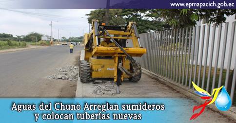 Aguas del Chuno Arreglan sumideros y colocan tuberías nuevas