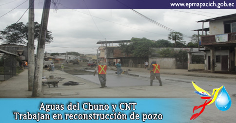 Aguas del Chuno y CNT Trabajan en reconstrucción de un pozo